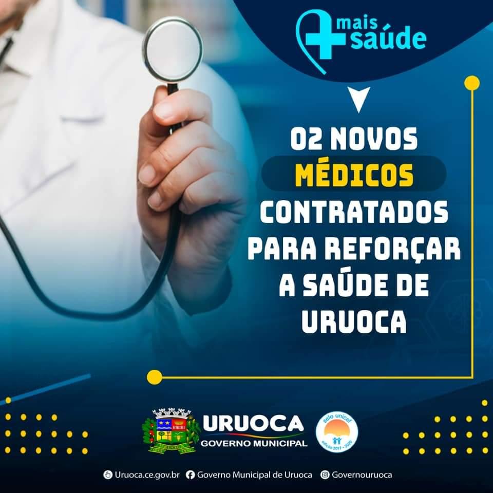 02 NOVOS MÉDICOS COMEÇAM A ATENDER EM URUOCA