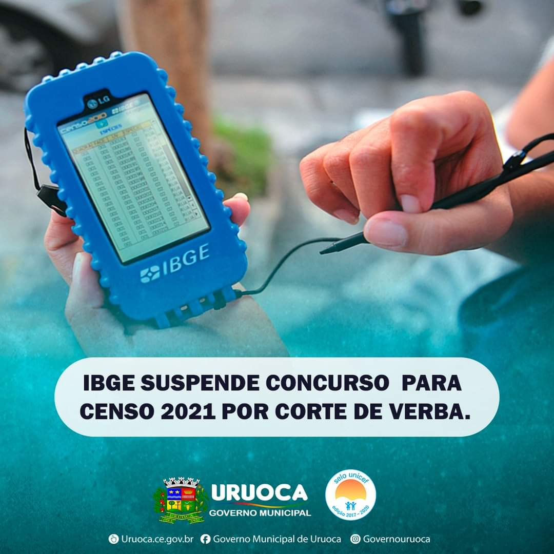 IBGE SUSPENDE CONCURSO PARA CENSO 2021 POR CORTE DE VERBA