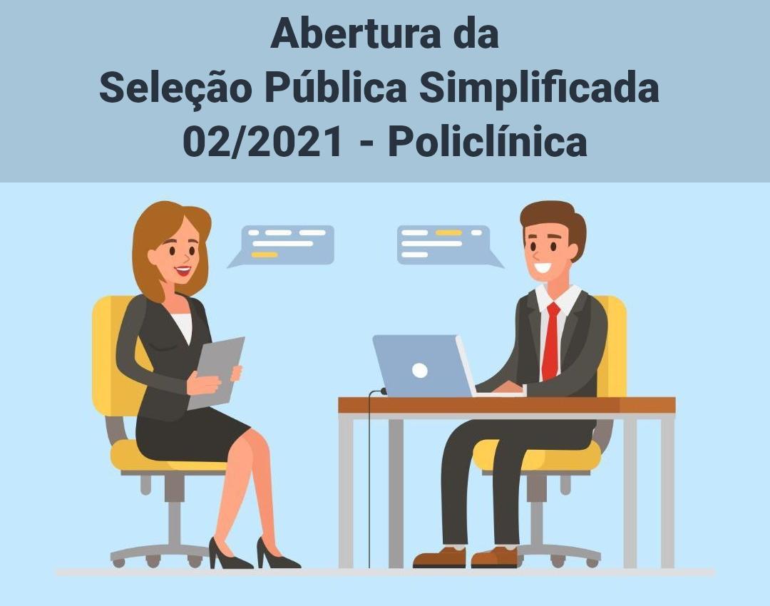 Abertura do Processo seletivo 022021  Policlínica
