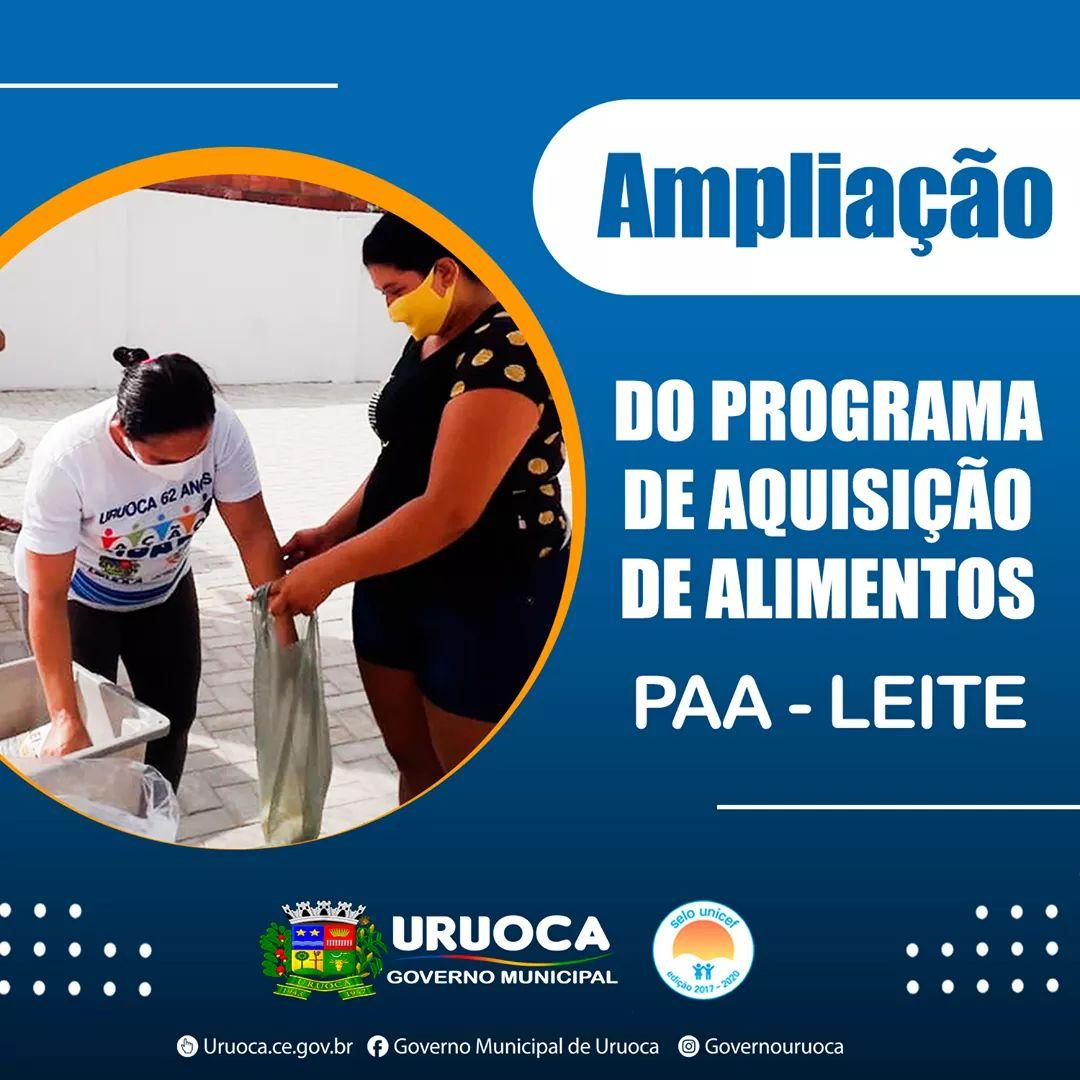 AMPLIAÇÃO DO PROGRAMA DE AQUISIÇÃO DE ALIMENTOS  PAA LEITE