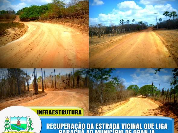 RECUPERAÇÃO DE ESTRADA VICINAL - PARACUÁ/GRANJA