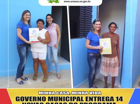 MINHA CASA, MINHA VIDA: GOVERNO MUNICIPAL ENTREGA 14 NOVAS CASAS DO PROGRAMA